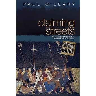 Claiming the Streets by Paul OLeary