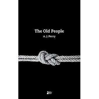 The Old People de Perry & A. J.