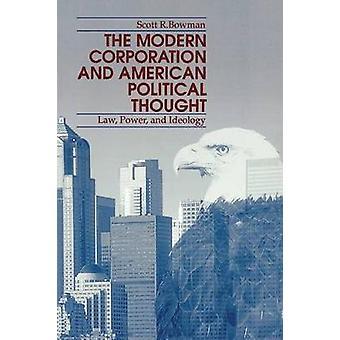 Modern Corp.  Amer. PoliticalPod by Bowman & Scott R.