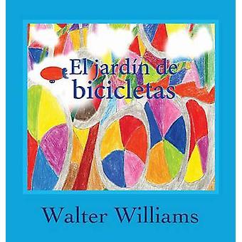 El Jardin de Bicicletas by Williams & Walter