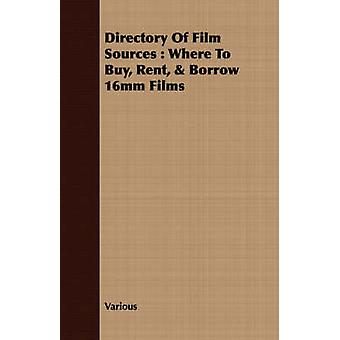 Directory Of Film Sources  Where To Buy Rent  Borrow 16mm Films by Various
