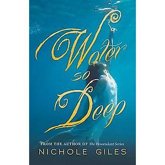 Water So Deep by Giles & Nichole