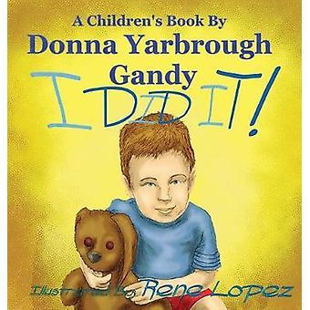 I Did It by Gandy & Donna Yarbrough