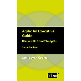 Agile An Executive Guide second edition by Cooke & Jamie Lynn