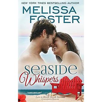 Seaside Whispers Love in Bloom Seaside Summers Matt Lacroux by Foster & Melissa
