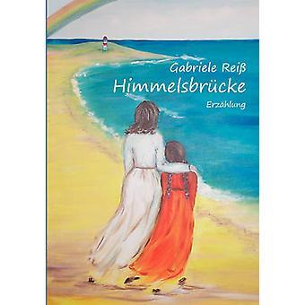 Himmelsbrcke by Rei & Gabriele