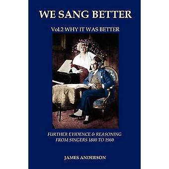 Vol.2 Why it was better second vol.of We Sang Better by Anderson & James