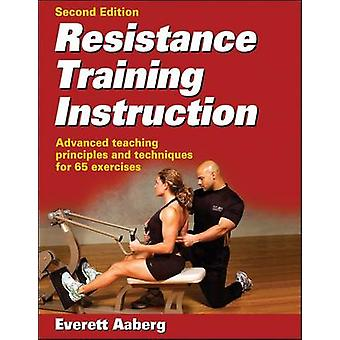 Resistance Training Instruction (2: a reviderad utgåva) av Everett Aabe
