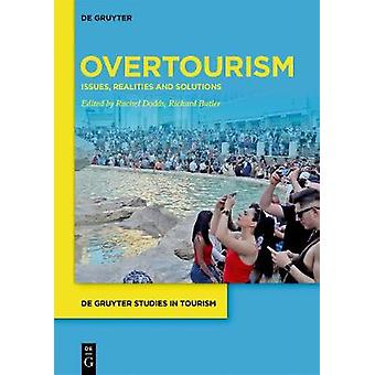 Overtourism - Issues - realities and solutions by Rachel Dodds - 97831
