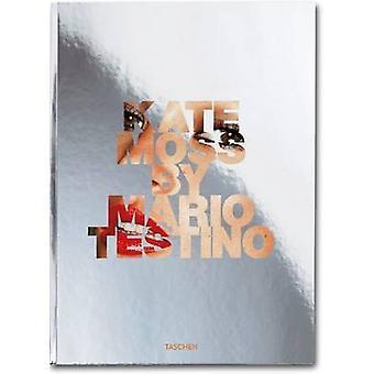 Kate Moss by Mario Testino - 9783836550697 Book