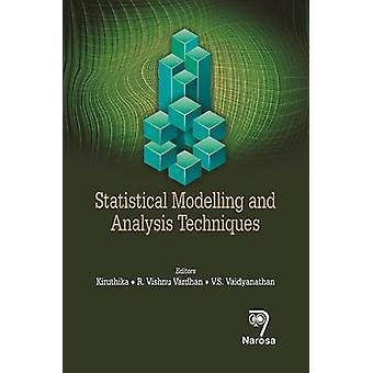 Statistical Modelling and Analysis Techniques - 9788184875584 Book
