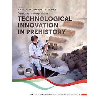 Detecting and explaining technological innovation in prehistory by Mi