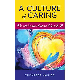 Culture of Caring by Theodora Schiro