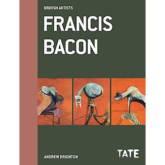 Francis Bacon (Revised edition) by Andrew Brighton - 9781849760416 Bo