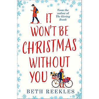 It Won't be Christmas Without You by Beth Reekles - 9780008354497 Book