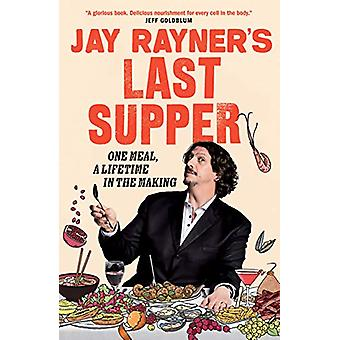Jay Rayner's Last Supper by Jay Rayner - 9781783352210 Book