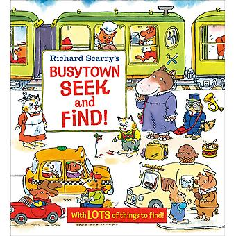 Richard Scarrys Busytown Seek and Find by Richard Scarry
