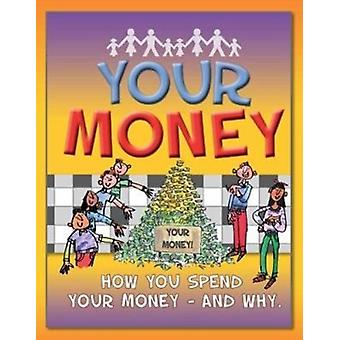 Your Money by Law & Felicia
