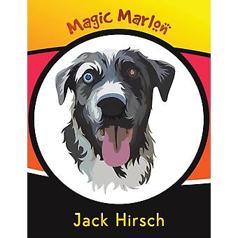 Magic Marlon by Jack Hirsch