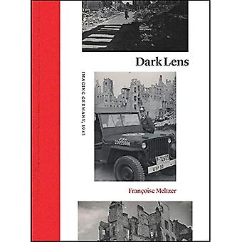 Dark Lens: Imaging Germany,a� 1945