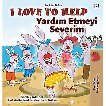 I Love to Help (English Turkish Bilingual Book for Kids) (English Turkish Bilingual Collection)