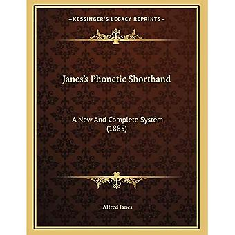 Janesacentsa -A Centss Phonetic Shorthand: A New and Complete System (1885)