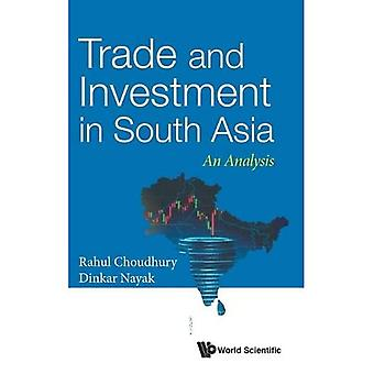 Trade and Investment in South Asia