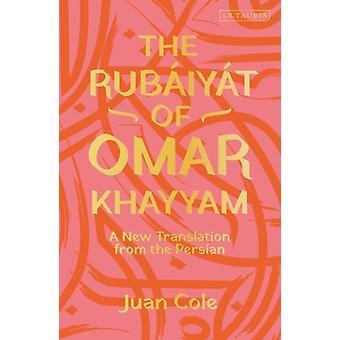 The Rubaiyat of Omar Khayyam by Khayyam & Omar