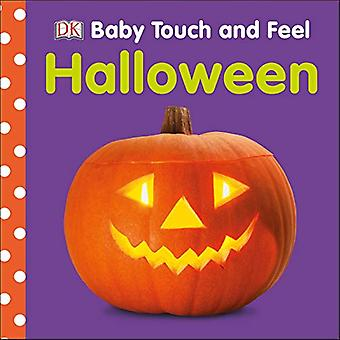 Baby Touch and Feel Halloween (Baby Touch and Feel) [Board book]