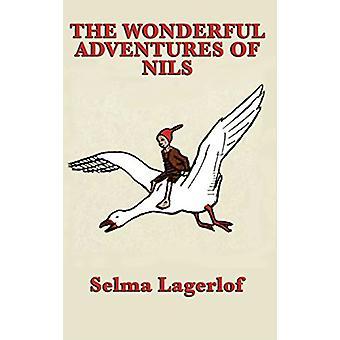 The Wonderful Adventures of Nils by Selma Lagerlof - 9781515433873 Bo