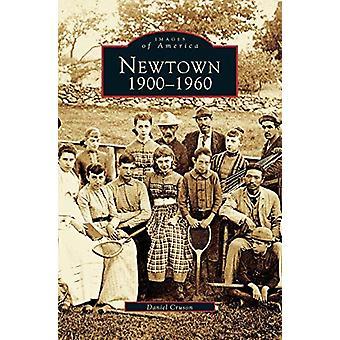 Newtown 1900-1960 by Daniel Cruson - 9781531607463 Book