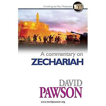 A Commentary on Zechariah by David Pawson - 9781911173380 Book