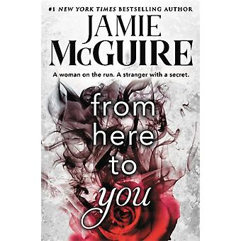 From Here to You Forever Special Release by Jamie McGuire