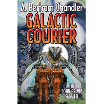 Galactic Courier av A. Bertram Chandler (Bok, 2013)