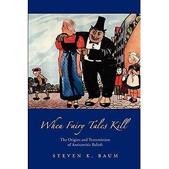 When Fairy Tales Kill: The Origins and Transmission of Antisemitische Überzeugungen