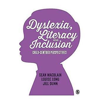 Ordblindhed Literacy og inklusion af MacBlain & Sean
