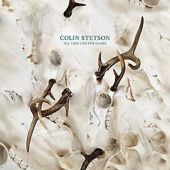 Colin Stetson - All This I Do for Glory [Vinyl] USA import