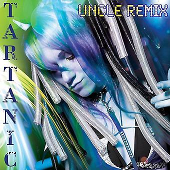 Tartanic - Uncle Remix [CD] USA import
