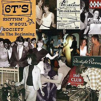 6T's Rhythm & Soul Society-in the Beginning - 6T's Rhythm & Soul Society-in the Beginning [CD] USA import