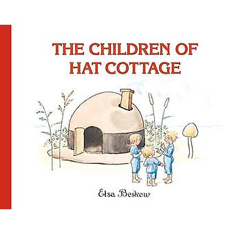 Die Kinder der Hut Hütte von Elsa Beskow - 9780863158551 Buch