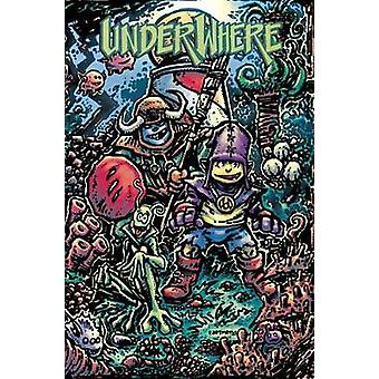 Underwhere by Kevin B. Eastman - 9781684052042 Book