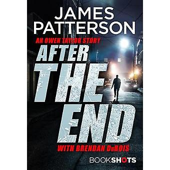 After the End - BookShots by James Patterson - 9781786531940 Book