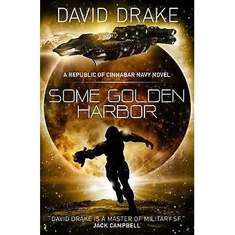 Some Golden Harbor by David Drake - 9781785652257 Book