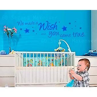 Vi gjorde et ønske og du kom sant barnehage Wall klistremerke