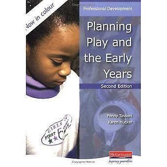 Planering spela och de tidiga åren