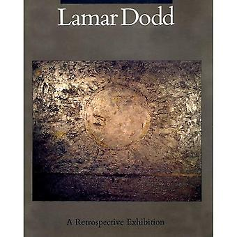 Dodd, Lamar: A Retrospective Exhibition