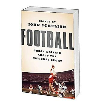 Football: Great Writing about the National Sport