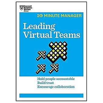 Diriger des équipes virtuelles (série de 20 minutes Manager de HBR)