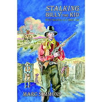 Stalking Billy the Kid by Simmons & Marc