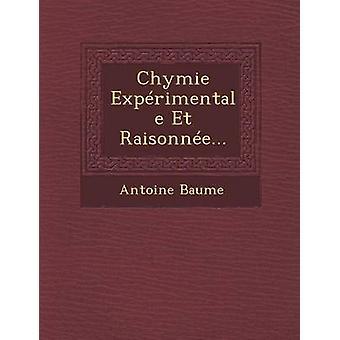 Chymie Exprimentale Et Raisonne... door Baume & Antoine